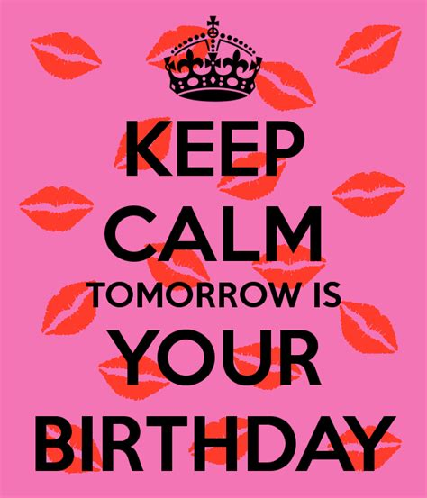 Your Birthday Is Tomorrow Quotes