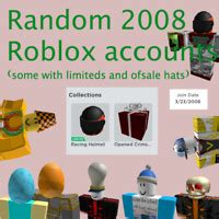 Random 2007 Roblox Accounts ( Can come with limiteds and
